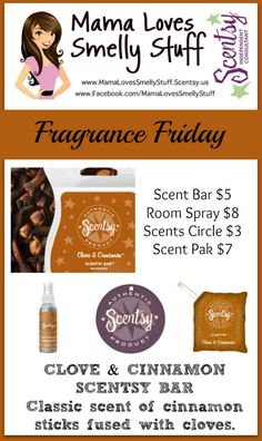Fragrance Friday {Scentsy Pick of the Week} Clove and Cinnamon #Scentsy #Clove&Cinnamon #FragranceFriday #MamaLovesSmellyStuff