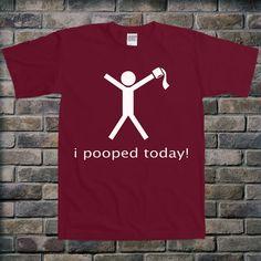 I Pooped Today Toilet Paper Bathroom Humor Funny Fun Nerd Adorable Cute Shower Baby Infant Bodysuit Clothes Onesie Top Tee Shirt Tshirt...