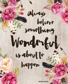 Happy Quotes, Great Quotes, Positive Quotes, Me Quotes, Motivational Quotes, Unique Quotes, Monday Quotes, Yoga Quotes, Mother's Day Printables