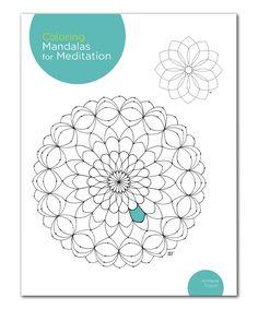 Coloring Mandalas for Meditation Paperback
