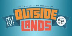 Outside Lands - August 8-10, 2014 : Music - Food - Wine - Beer - Art