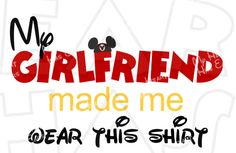 My girlfriend made me wear this shirt with Mickey ears INSTANT DOWNLOAD digital clip art :: My Heart Has Ears