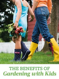 The Benefits of Gardening with Kids - Grown Ups Magazine - We bring you four ways gardening isn't just about a nice yard or fresh vegetables—it's about growing your relationship with your child.