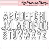 My Favorite Things Die-namics - LLD Stitched Alphabet