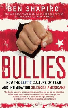 Bullies : How the Left's Culture of Fear and Intimidation Silences Americans by Ben Shapiro Paperback) for sale online Great Books To Read, New Books, Good Books, Date, Ben Shapiro Quotes, Political Issues, Political Books, Reading Lists, Bullying
