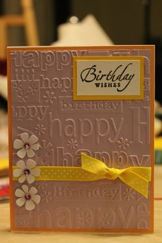 26 Ideas Birthday Card Embossing Folder For 2019 Birthday Card With Name, Homemade Birthday Cards, Birthday Cards For Women, Birthday Cards For Friends, Birthday Wishes Cards, Bday Cards, Homemade Cards, Birthday Images, Birthday Quotes