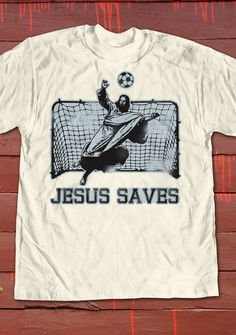 Jesus Saves! #funny #tshirt