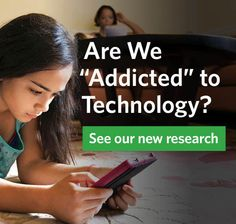 Do you think your kids are addicted to technology? Read our new report for some surprising findings.