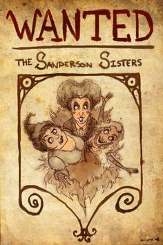 Sanderson Sisters Wanted Poster on DeviantArt. Hocus Pocus Halloween Party Decorations & Ideas drawings hocus pocus 31 DOH: The Sanderson Sisters by croonstreet on DeviantArt Retro Halloween, Halloween Movies, Halloween Signs, Halloween Party Decor, Holidays Halloween, Spooky Halloween, Halloween Crafts, Happy Halloween, Halloween Table