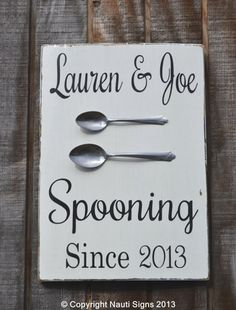 Wedding Sign Spooning Since Personalized Gift Anniversary Rustic Vintage Home Décor Kitchen Sign  Nauti Wood Signs www.nautiwoodsigns.com