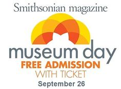 Today Only: FREE Museum Admission on Museum Day – 9/26/2015