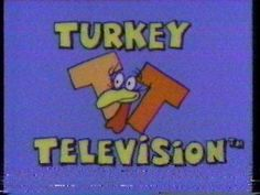 Turkey Television on Nickelodeon! I loved this!