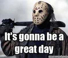 memes black friday espa , memes black friday espa - My CMS Friday The 13th Quotes, Friday The 13th Funny, Black Friday Funny, Memes Humor, Funny Memes, It's Funny, Funny Pics, Hilarious, Rage Comics