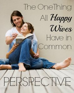 The One Thing All Happy Wives Have in Common... Perspective - Click to Read! #Marriage