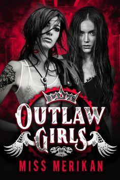 Release Blitz: Outlaw Girls by Miss Merikan Alfred Enoch, Jack Falahee, On Thin Ice, Reading Challenge, Book Girl, Sans Serif, Mafia, Books, Girls