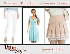 Rectangle #BodyShape – Summer Trends