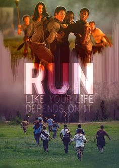 """""""Just follow me and run like your life depends on it. Because it does."""" Can't wait for The Maze Runner movie!"""