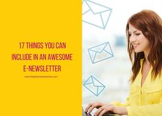 17 Things You Can Include in an Awesome E-Newsletter