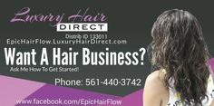 @EpicHairFlow: Our Business Opportunity ...At Luxury Hair Direct (LHD)