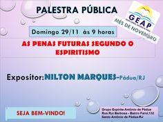 GEAP – Grupo Espírita Antonio de Pádua Convida para a sua Palestra Pública – Santo Antônio de Pádua – RJ - http://www.agendaespiritabrasil.com.br/2015/11/28/17593/