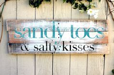 Sandy toes and salty kisses wood sign