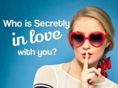 Who is secretly in love with you?  The Last Person Who Sent You a Friend Request on Facebook.