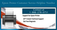 Is your wireless printer not running properly? Then no need to lose your sleep over it and just contact Epson printer technical support to get a swift resolution. We have team of professional and experienced technicians, they have good technical skills related to Epson printers. Epson printer customer care team is available 24/7 for our customers. We provide toll free helpline number for USA and Canadian users. Our toll free number is 1 888 278 0751.