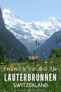 Things to do in Lauterbrunnen, Switzerland // The village of Lauterbrunnen in the Swiss Alps is the ideal spot for a vacation.  Whether you prefer to be active or just spend your days relaxing, there are things to do in Lauterbrunnen to suit everyone.
