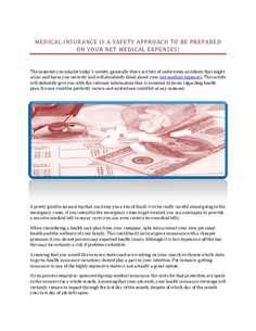 Whenever you are living in today's society, currently there are several unpredictable incidents that could possibly occur and injure you badly and will certainly consider your net medical expenses.