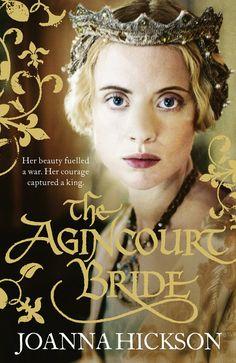 Joanna Hickson - The Agincourt Bride / #awordfromjojo #Historicalfiction #JoannaHickson