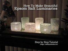 How To Make Beautiful Epsom Salt Luminaries