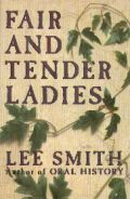 Lee Smith is a lovely writer, and this is one of my favorite books.  I have read it way too many times, and I always cry at the end.