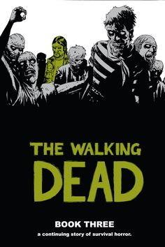 the walking dead comic book | ... the walking dead 25 36 the walking dead book 3 hc new printing