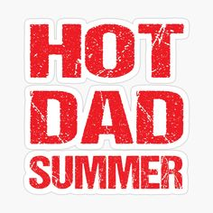 Father's Day Stickers, Fathers Day, Vibrant Colors, Dads, Hot, Summer, Gifts, Summer Time, Presents