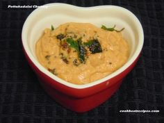 Pottukadalai Chutney (Fried Gram Dal Chutney), is a tasty chutney it goes well with idli and dosa. Chutney, Thai Red Curry, Fries, Good Food, Tasty, Cooking, Ethnic Recipes, Baking Center, Koken