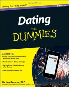 Dating For Dummies. I am dummbie,  I think.