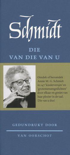 Annie M. Schmidt - Die van die van u Best Books To Read, Good Books, Schmidt, Ebook Pdf, Annie, Van, Reading, Authors, Vans