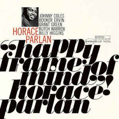 Horace Parlan LP in Blue Note label records by Reid Miles (USA) with Stilla font/typographie Soul jazz Vinyl Cover, Cover Art, Music Covers, Album Covers, Jackie Mclean, Blue Note Jazz, Francis Wolff, Types Of Blue, Hard Bop