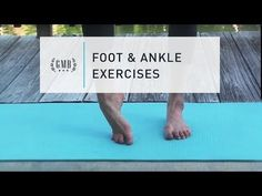 Your feet and ankles have to carry you around all day. Build up their strength and mobility so they can continue to do so, pain-free, for a lifetime.