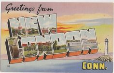 Greetings from New London Connecticut large letter style vintage