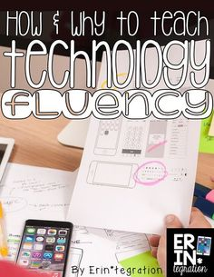 Teaching technology fluency is a priority in the connected classroom. Learn why plus 4 easy tips for increasing your digital learners' technology fluency.