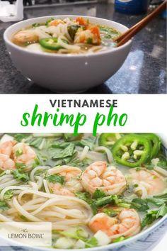 Shrimp Pho Soup Recipe, Pho Soup Recipe Easy, Healthy Soup Recipes, Shrimp Recipes, Vegetarian Recipes, Cooking Recipes, Vietnamese Recipes, Vietnamese Soup, Asian Recipes