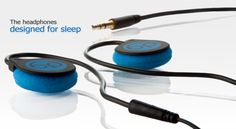 bedphones.. they don't hurt your ears when you are laying down!