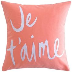 Brika Je Taime Accent Pillow 14x14 ($60) ❤ liked on Polyvore featuring home, home decor, throw pillows, filler, coral and quote throw pillows