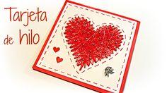 Manualidades para San Valentín: Tarjetas corazón de hilo. Valentine´s ca...