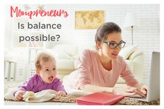 The quest for work/life balance http://collincounty.citymomsblog.com/mom/mompreneurs-balance-possible/ #mompreneur #purpose