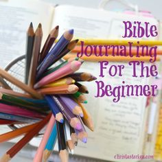 Bible Journaling For The Beginner. Tips, lots of photos, and supply ideas. Sometimes known as art worship, bible journaling, or an art bible  www.christasterken.