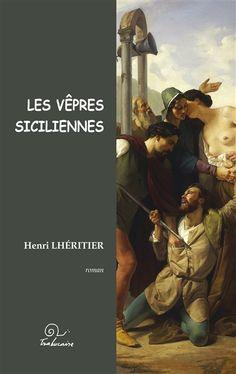 Les vêpres siciliennes d'Henri Lhéritier, publié par les éditions Trabucaire
