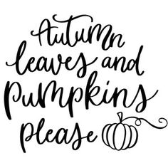 Letter Discover Silhouette Design Store: Autumn Leaves And Pumpkins Please Silhouette Design Store - View Design autumn leaves and pumpkins please Silhouette Design, Silhouette Cameo Projects, Cricut Craft Room, Cricut Vinyl, Vinyl Crafts, Vinyl Projects, Halloween Quotes, Happy Fall Y'all, Fall Signs