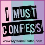 I Must Confess